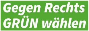gegen-rechts-grün-wählen